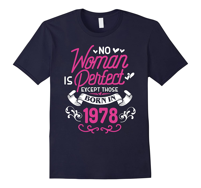 39th Birthday Gift TShirt Women Is Perfect 1978 39 Year Old-Vaci