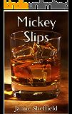 Mickey Slips (Tyler Cunningham Shorts Book 3)