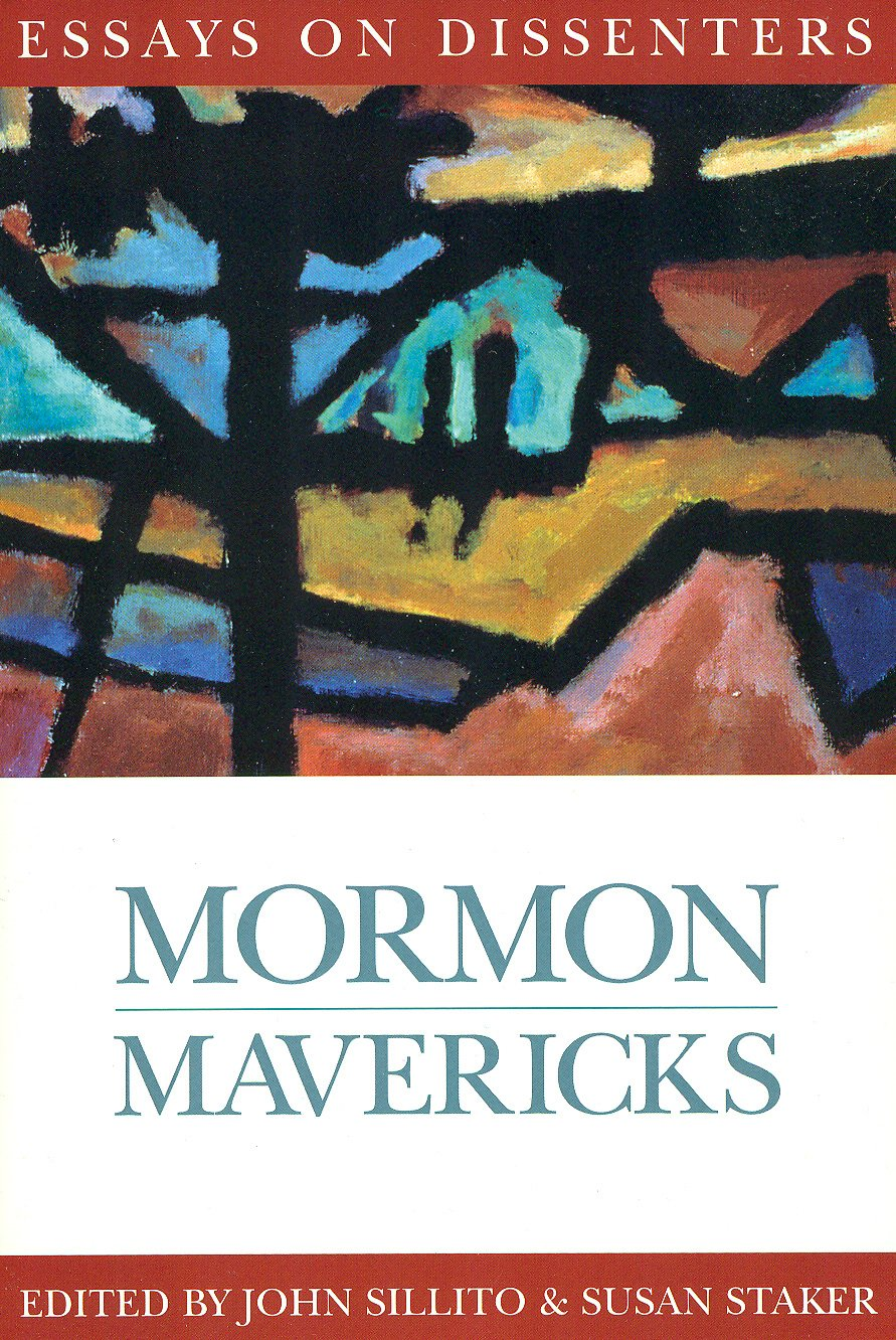 Download Mormon Mavericks: Essays on Dissenters (Essays on Mormonism) PDF