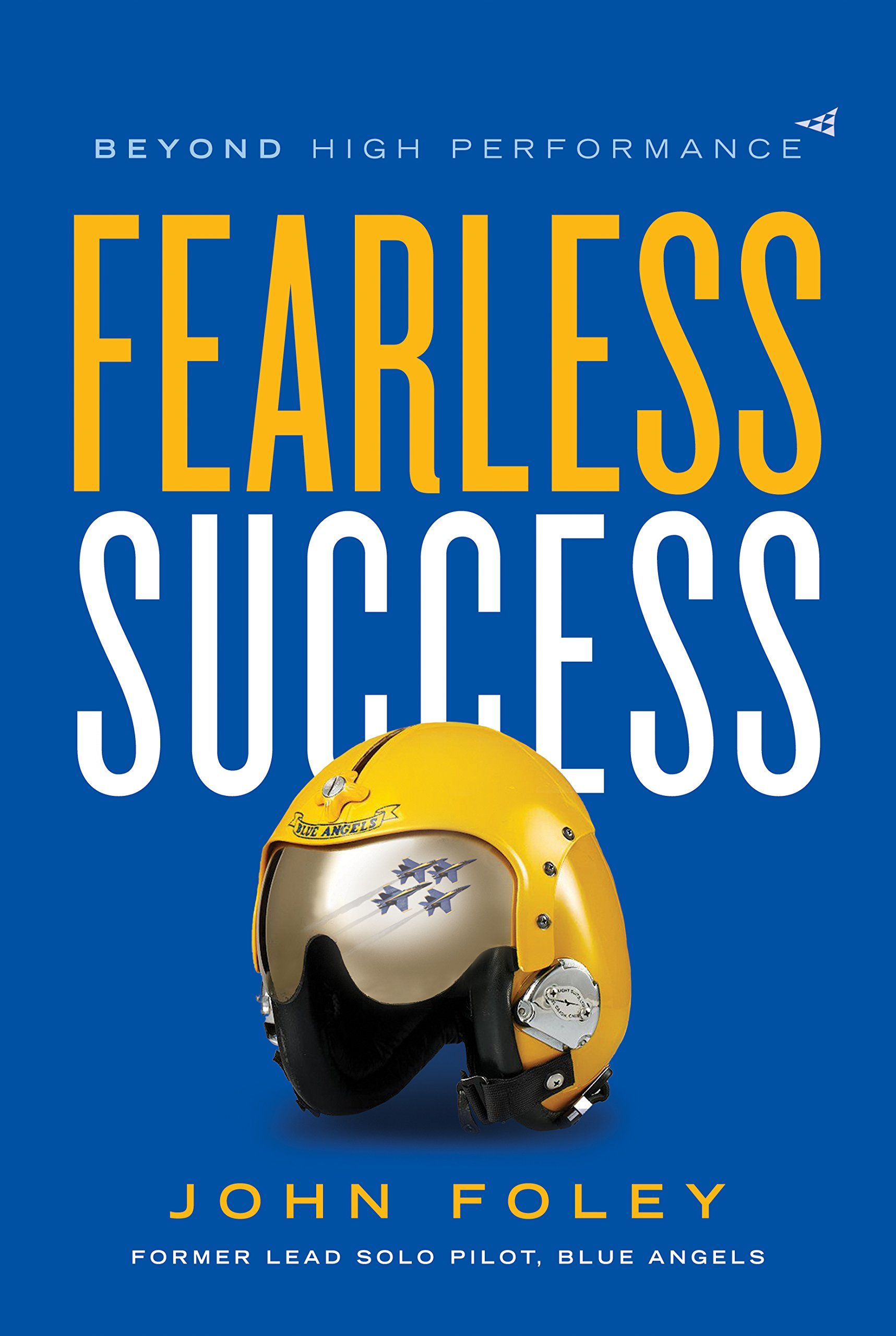 Fearless Success: Beyond High Performance: Amazon co uk