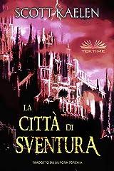 La Città di Sventura (L`Arazzo di Verragos Vol. 1) (Italian Edition) Kindle Edition