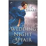 The Wedding Night Affair: An Historical Mystery (Ash & Juliana Book 1)
