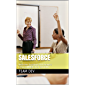 Salesforce: Interview Questions and Answers (TILL SUMMER 2021 EDITION) (English Edition)