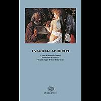 I Vangeli apocrifi (Einaudi tascabili. Biblioteca Vol. 1)