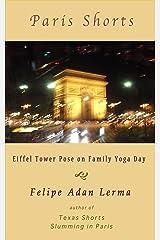 Eiffel Tower Pose on Family Yoga Day (Adan's Paris Shorts) Kindle Edition