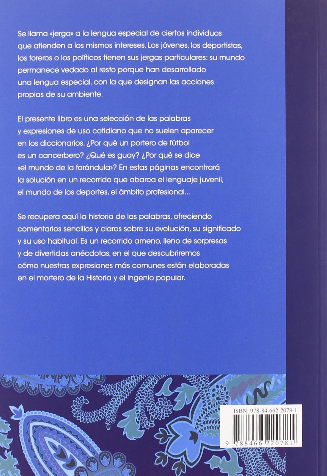 Frases informales, jergas y argot / Informal phrases, slangs (Spanish Edition): Jose Calles Vales, Belen Bermejo Melendez: 9788466220781: Amazon.com: Books
