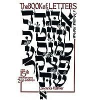 The Book of Letters: A Mystical Hebrew Alphabet (Kushner)