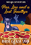 Pies, Lies and a Last Goodbye: Novella (Baker Girls Cozy Mystery Series)