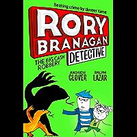 The Big Cash Robbery (Rory Branagan (Detective), Book 3)