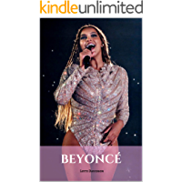 BEYONCÉ: A Beyoncé Biography (English Edition)