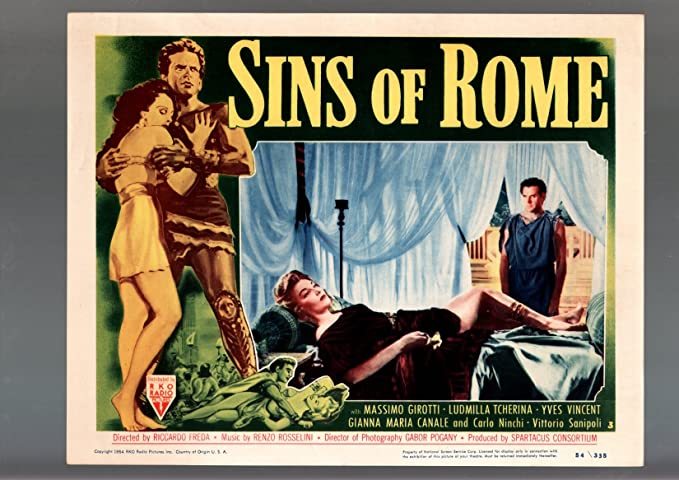 Amazon.com: MOVIE POSTER: SINS OF ROME-1954-LOBBY CARD-DRAMA-MASSIMO GIROTTI-LUDMILLA TCHERINA VF: Entertainment Collectibles