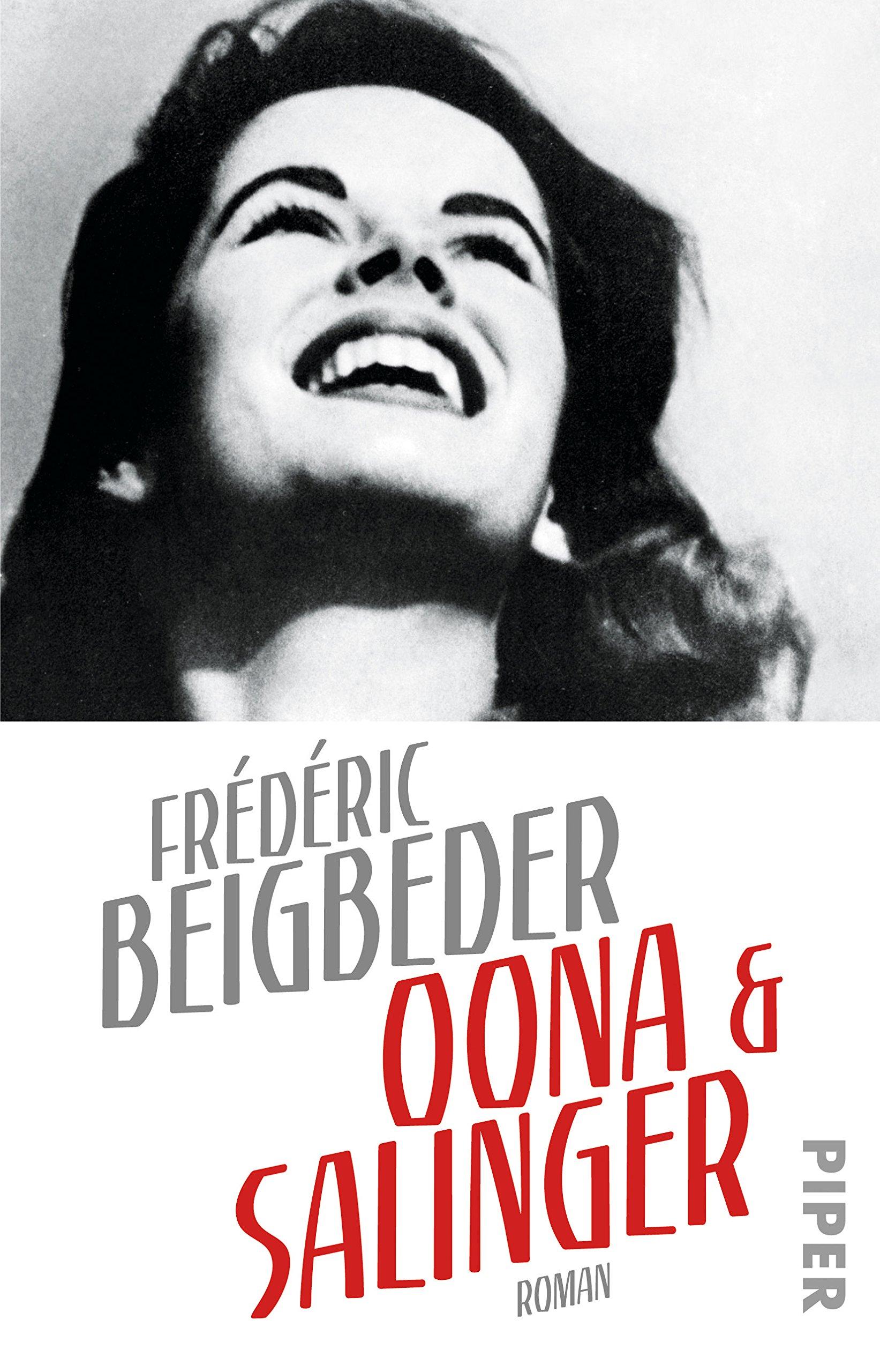 Oona und Salinger: Roman