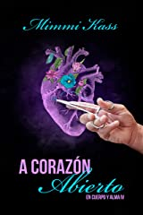 A corazón abierto: Novela romántica y ficción médica (En cuerpo y alma nº 4) (Spanish Edition) Kindle Edition