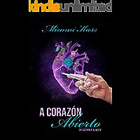 A corazón abierto: Novela romántica y ficción médica (En cuerpo y alma nº 4)