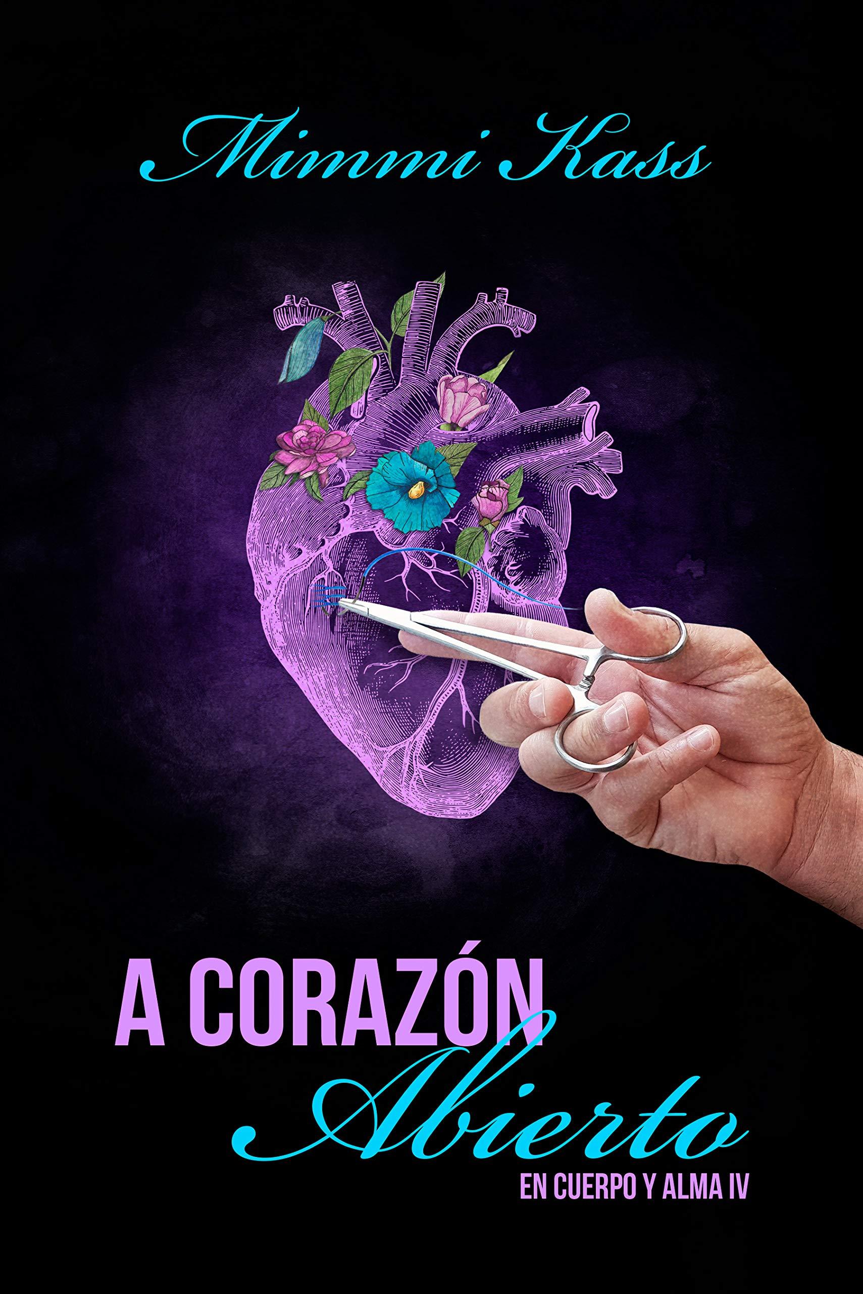 A corazón abierto (En cuerpo y alma nº 4)