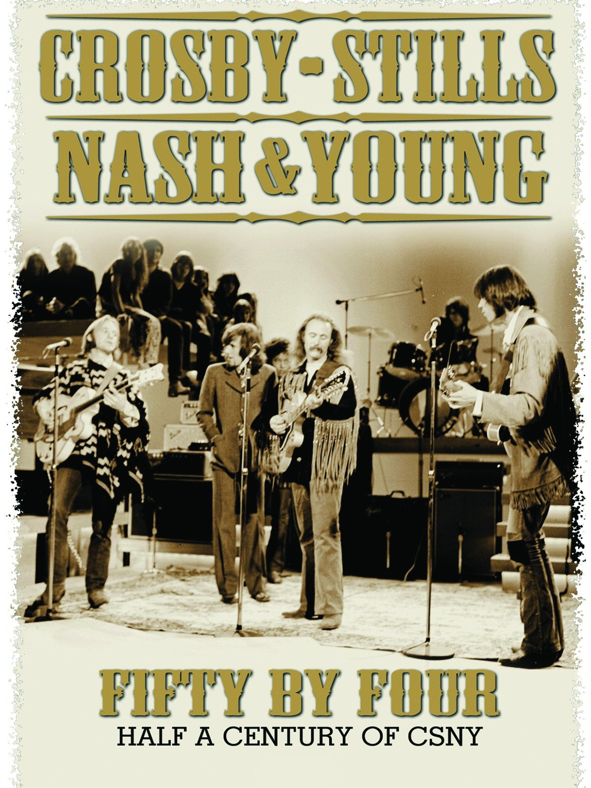 Crosby, Stills, Nash & Young - Fifty By Four on Amazon Prime Video UK