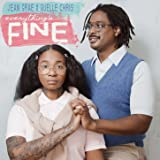 Everything's Fine [Explicit]
