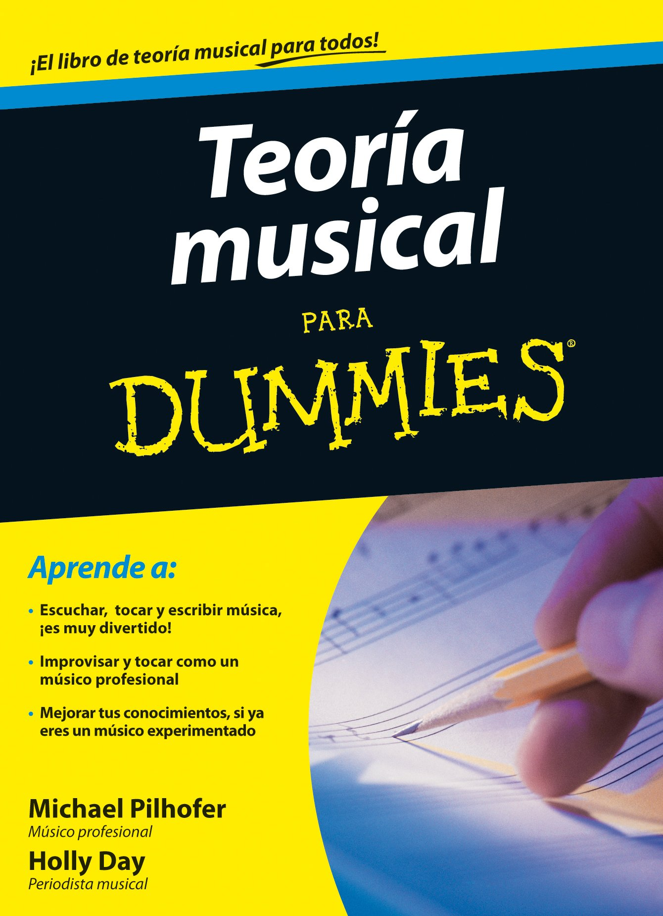 Teoría musical para Dummies: Amazon.es: Pilhofer, Michael, Day ...