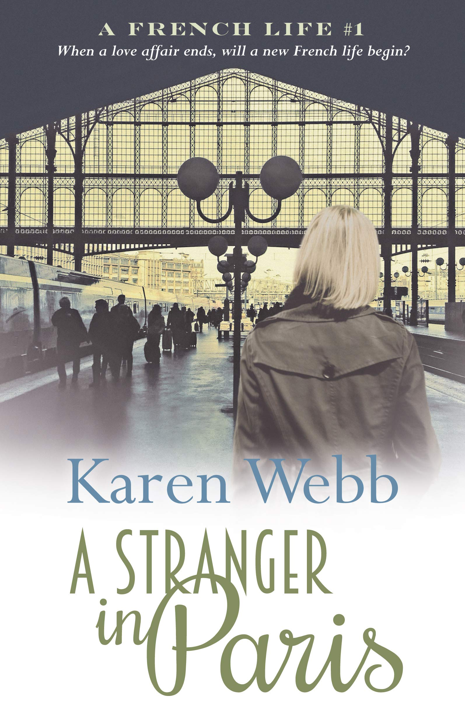 Webb, E: Stranger in Paris: 1 (A French Life): Amazon.es: Webb, Ella: Libros en idiomas extranjeros