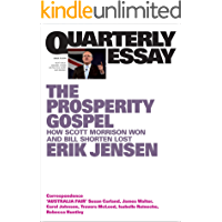 Quarterly Essay 74 The Prosperity Gospel: How Scott Morrison Won and Bill Shorten Lost
