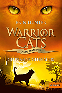 Warrior Cats - Special Adventure 5. Gelbzahns Geheimnis (German Edition)