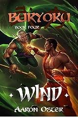 Wind (Buryoku Book 4) Kindle Edition