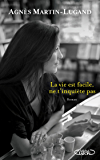 La vie est facile, ne t'inquiète pas (French Edition)