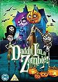 Daddy, I'm a Zombie! [DVD]