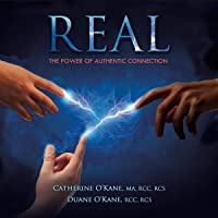 Real - The Power of Authentic Connection