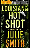 Louisiana Hotshot: A New Orleans Murder Mystery; Talba Wallis #1 (The Talba Wallis PI Series) (English Edition)