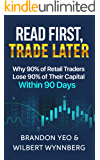 Read First, Trade Later: Why 90% of retail traders lose 90% of their capital within 90 days