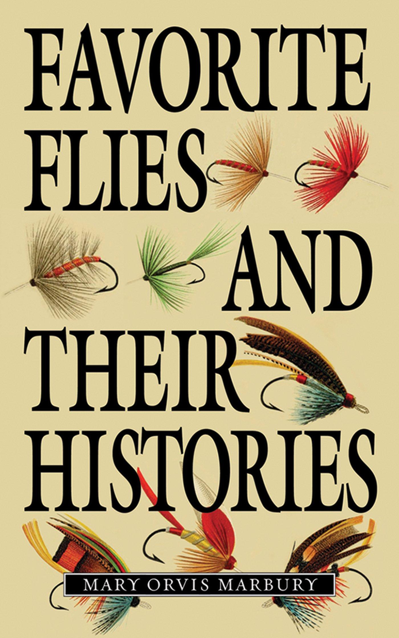Favorite Flies and Their Histories ebook