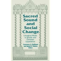 Sacred Sound and Social Change: Liturgical Music in