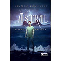 Astral: à prova de fogo