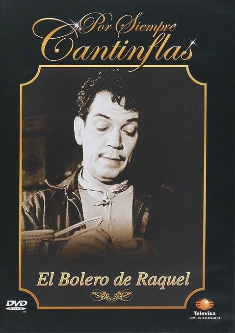 Amazon.com: EL BOLERO DE RAQUEL-TELEVISA CANTINFLAS: Mario Moreno Cantinflas: Movies & TV