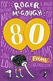 80: Poems by Roger McGough