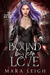 Bound by Her Love: Bound by Her Blood Book 4 Kindle Edition