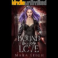 Bound by Her Love: Bound by Her Blood Book 4
