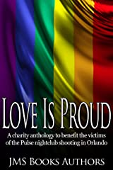 Love Is Proud - Pulse LGBT Charity Anthology