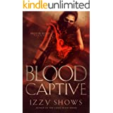 Blood Captive (Ruled by Blood Book 1)