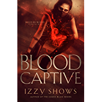 Blood Captive (Ruled by Blood Book 1) (English Edition)