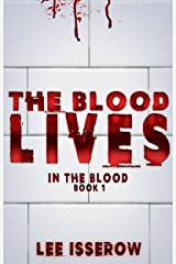 The Blood Lives (In The Blood Book 1) Kindle Edition