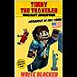 Timmy The Traveler - Minecraft Adventurer: Nefarious in New York (Unofficial Minecraft Mystery and Adventure Series)