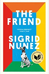 The Friend: Winner of the National Book Award for Fiction Kindle Edition