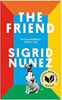 The Friend: Winner Of The National Book Award For