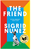 The Friend: Winner of the National Book Award for Fiction (English Edition)