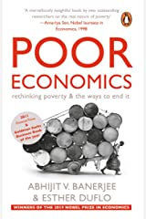 Poor Economics: Rethinking Poverty & the Ways to End it Paperback