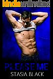 Please Me: A Dark Erotic Love Story (Crush Me Book 2)