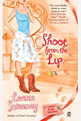 Shoot from the Lip (Yellow Rose Mystery) Mass Market Paperback