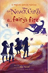 A Fairy's Fire (Disney: The Never Girls) Kindle Edition
